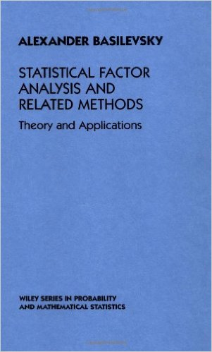 Statistical Factor Analysis and Related Methods